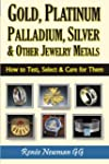 Gold, Platinum, Palladium, Silver & O...