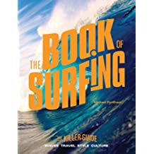 The Book of Surfing: The Killer Guide (English Edition)