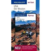 USA - Der Westen - Buch mit flipmap: Polyglott on tour Reiseführer