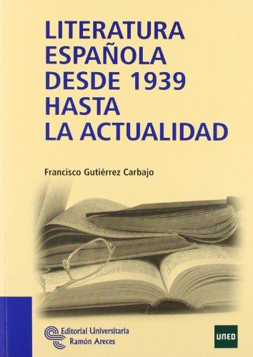 Literatura española desde 1939 hasta la actualidad (Manuales)