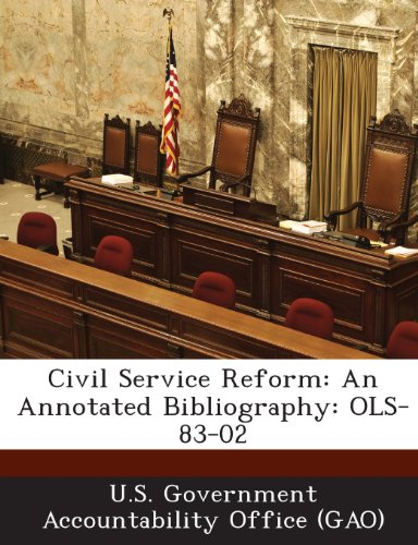 Civil Service Reform: An Annotated Bibliography: Ols-83-02