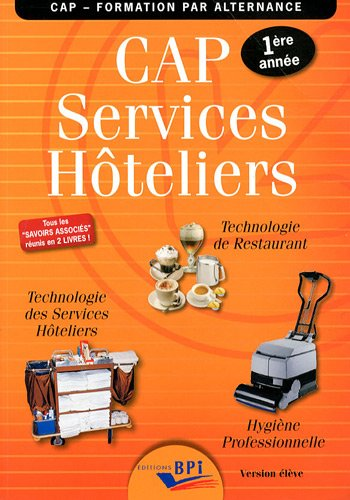 Cap Services Hoteliers Eleve - Première Annee par Jf. Augez Sartral