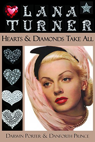 Lana Turner: Hearts and Diamonds Take All (Blood Moon's Babylon Series) (English Edition) - Danforth Prince
