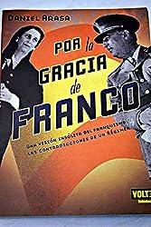 Por la gracia de Franco