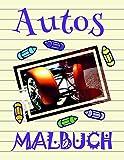 ✎ Autos Malbuch ✌: Einfaches Malbuch für Jungs von 4-12 Jahren! ✌ (Malbuch Autos - A SERIES OF COLORING BOOKS, Band 26)
