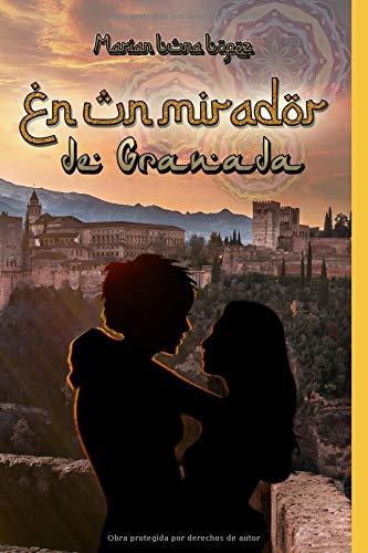 En Un Mirador de Granada por Marian Luna Lopez