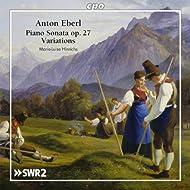 Eberl: Piano Sonata, Op. 27 & Variations
