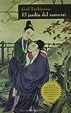 Libros Descargar en linea El jardin del Samurai NARRATIVA (PDF y EPUB) Espanol Gratis