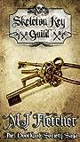 The Skeleton Key Guild (The Doorknob Society Series Book 5)