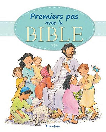 Premiers pas avec la Bible par Elena Pasquali