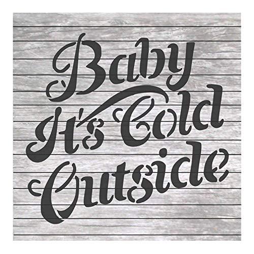 Dozili Schablone mit Weihnachtsmotiv und Zitat Baby It's Cold Outside für Bastelarbeiten und Heimdekoration, Holzschilder, 30,5 x 30,5 cm