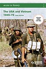 Access to History: The USA and Vietnam 1945-75 3rd Edition Paperback