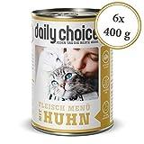 daily choice | 6 x 400 g (Dose) | Nassfutter für Katzen | getreidefrei | Fleischmenü mit Huhn | Hoher Fleischanteil (70%) Pures Fleisch und Innereien