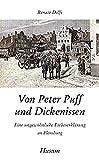 Von Peter Puff und Dickenissen: Eine ungewöhnliche Liebeserklärung an Flensburg (Husum-Taschenbuch)