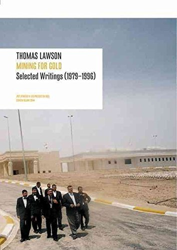 [(Thomas Lawson : Mining for Gold - Selected Writings (1979-1996))] [By (author) Thomas Lawson] published on (May, 2007)