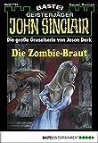 John Sinclair - Folge 1794: Die Zombie-Braut