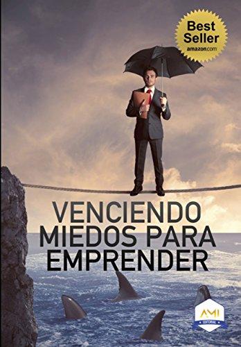 venciendo-los-miedos-para-emprender-coaches-ami-book-5-english-edition