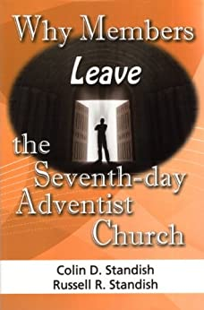 Why Members Leave the SDA Church (English Edition) par [Standish, Russell, Standish, Colin]