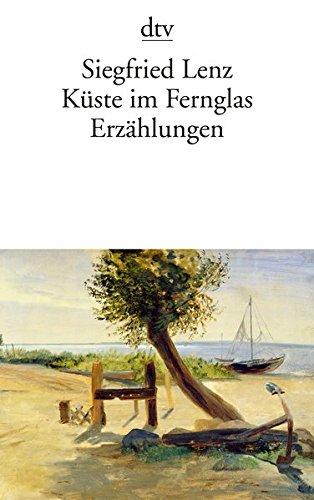 Küste im Fernglas: Erzählungen