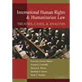International Human Rights and Humanitarian Law: Treaties, Cases, and Analysis by Francisco Forrest Martin (2011-03-03)