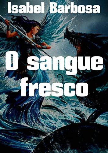 o-sangue-fresco-portuguese-edition