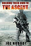 The Ascent (Holding Their Own Book 4)