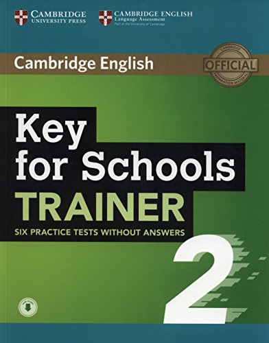 Key for Schools Trainer 2 Six Practice Tests without Answers with Audio por Not available