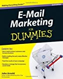 E-Mail Marketing For Dummies by Arnold 2nd (second) Edition [Paperback(2011/4/12)]