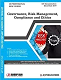 Governance Risk Management Compliances and Ethics New Syllabus Latest Edition CS Professional By CS Anoop Jain Applicable for December 2019 Exam