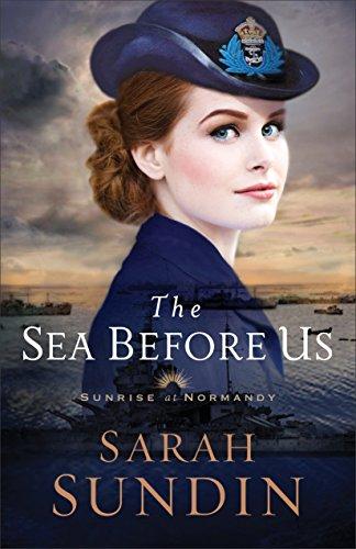The Sea Before Us (Sunrise at Normandy Book #1) por Sarah Sundin