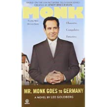 Mr. Monk Goes to Germany by Lee Goldberg (2008-12-02)