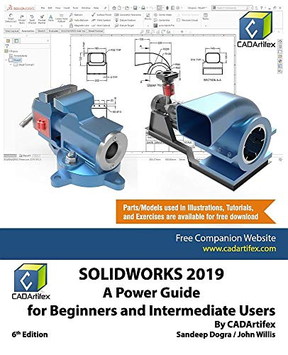 SOLIDWORKS 2019: A Power Guide for Beginners and Intermediate User