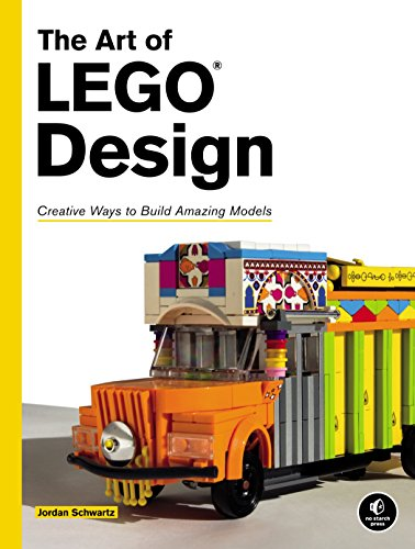The Art of LEGO Design: Creative Ways to Build Amazing Models por Jordan Schwartz