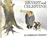 Ernest and Celestine by Gabrielle Vincent (1982-06-01) - William Morrow & Co (P) - 01/06/1982