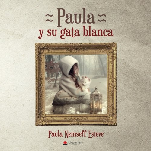 PAULA Y SU GATA BLANCA