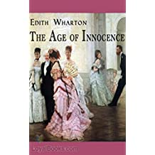 The Age of Innocence - Edith Wharton [Dover Thrift Edition] (Annotated) (English Edition)