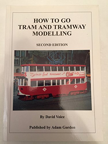 How to Go Tram and Tramway Modelling por David Voice