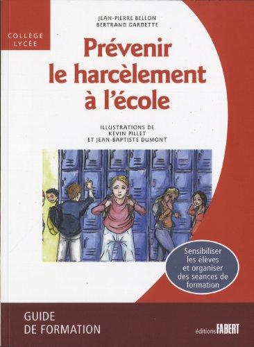 Prévenir le harcèlement à l'école. Guide de formation