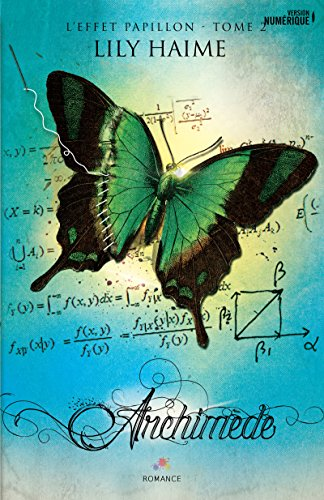Archimède: L'effet papillon 2 par [Haime, Lily]