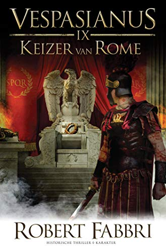Keizer van Rome (Vespasianus Book 9) (Dutch Edition)