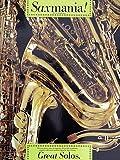 SAXMANIA - GREAT SOLOS - arrangiert für Saxophon [Noten / Sheetmusic]