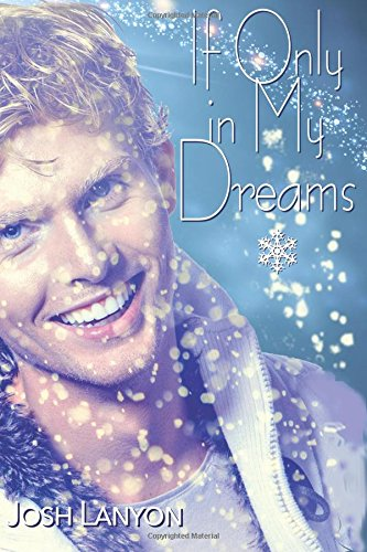 If Only in My Dreams: Winter Romance