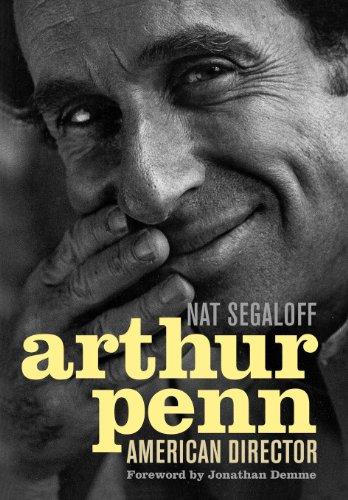 Arthur Penn: American Director (Screen Classics) por Nat Segaloff