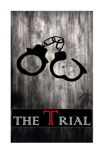 The Trial (Cambridge Studies in Medieval Life and Thought: Fourth Serie)