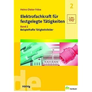 Elektrofachkraft für festgelegte Tätigkeiten Band 2: Beispielhafte Tätigkeitsfelder (de-Fachwissen)