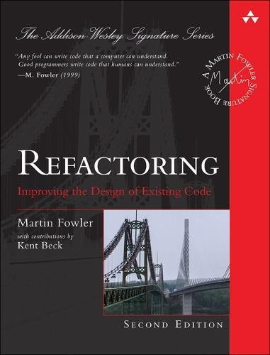 Refactoring: Improving the Design of Existing Code par Martin Fowler