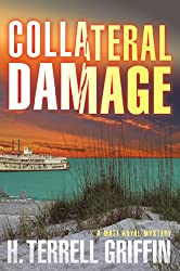 Collateral Damage: A Matt Royal Mystery (Matt Royal Mysteries)