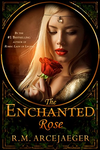 The Enchanted Rose: A Fairy Tale Retelling of Beauty and the Beast & Sleeping Beauty (English Edition)