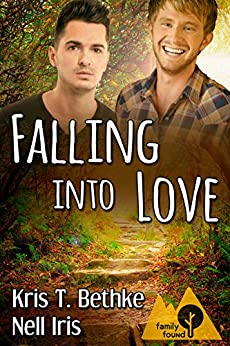 Falling into Love (Family Found Book 1) by [Bethke, Kris T., Iris, Nell]
