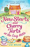 New Starts and Cherry Tarts at the Cosy Kettle: A heartwarming, laugh out